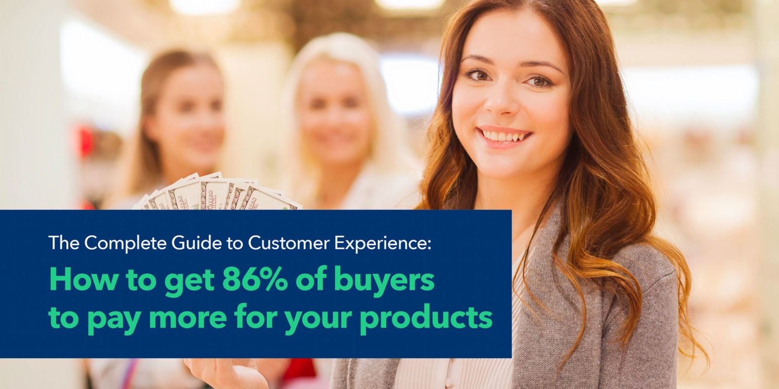 The complete guide to customer experience.