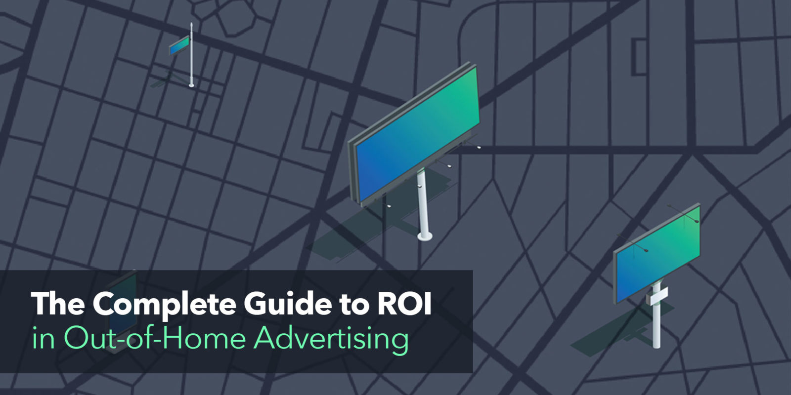 Your guide to out-of-home ads.