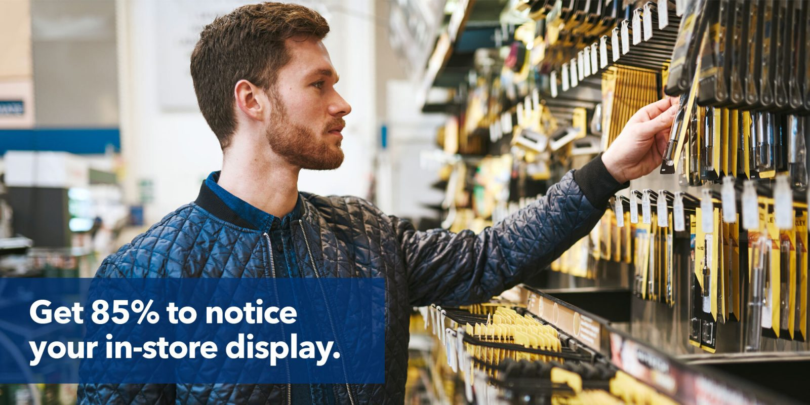 Case study: Get 85% to notice your in-store display.